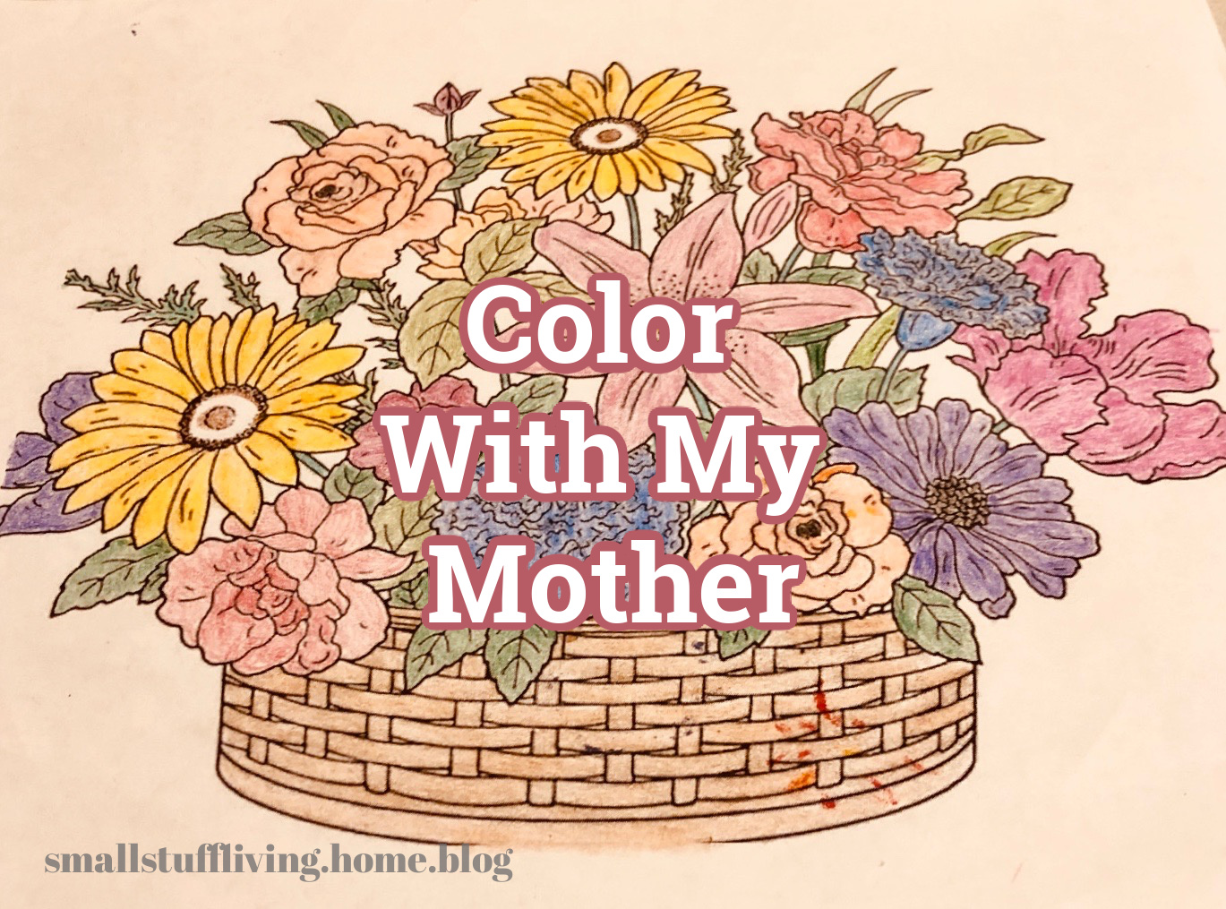 Color With My Mother